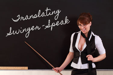 Translating Swinger-Speak