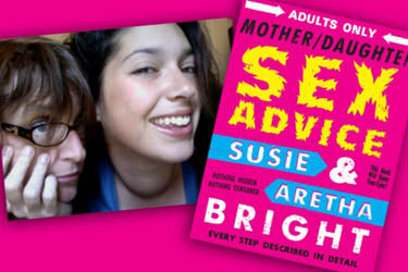 A review of MotherDaughter Sex Advice by Susie Bright Aretha Bright Review: Mother/Daughter Sex Advice by Susie Bright & Aretha Bright