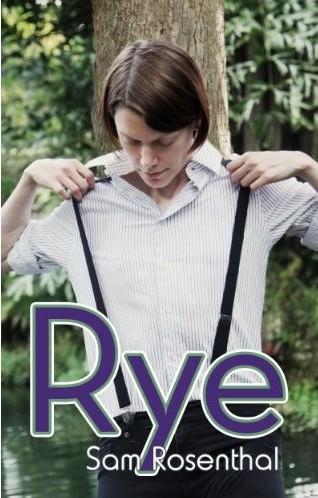 Review: Rye by Sam Rosenthal