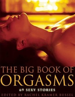 Review: The Big Book of Orgasms - 69 Sexy Stories