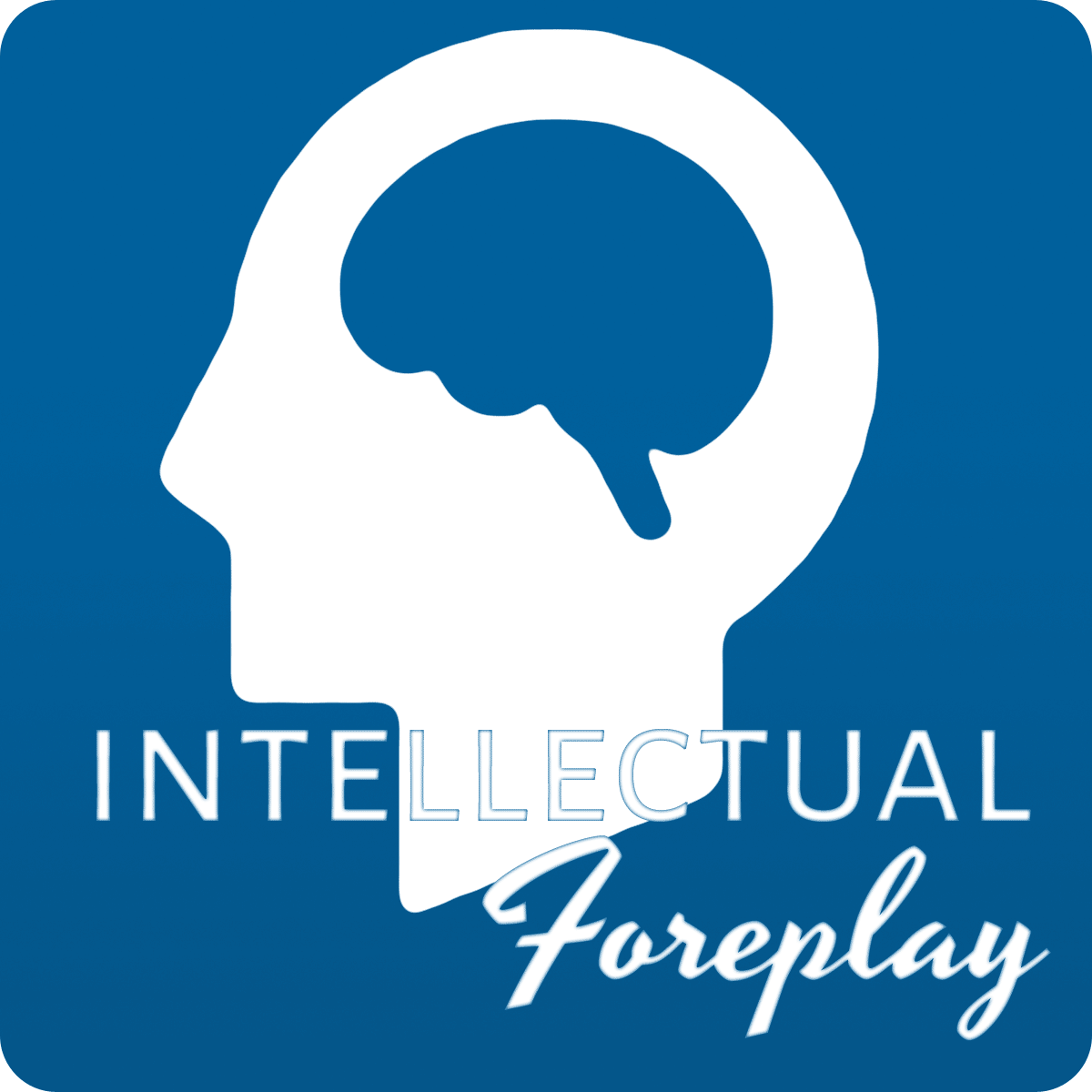 intellectual-foreplay