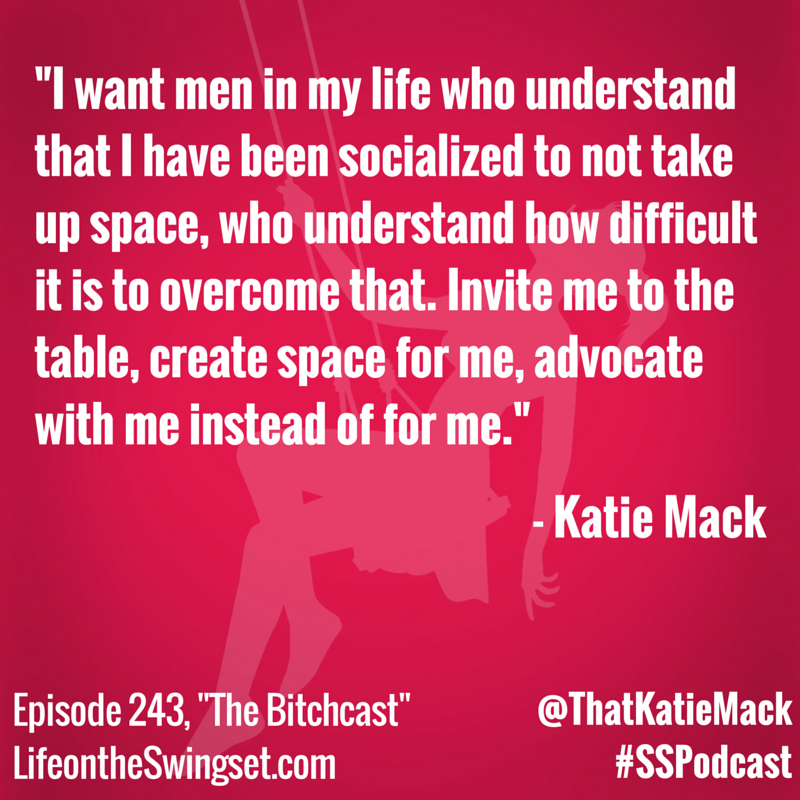 Katie Mack Quotable - Men in My Life - Episode 243 - Bitchcast
