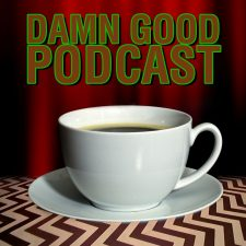 Damn Good Podcast