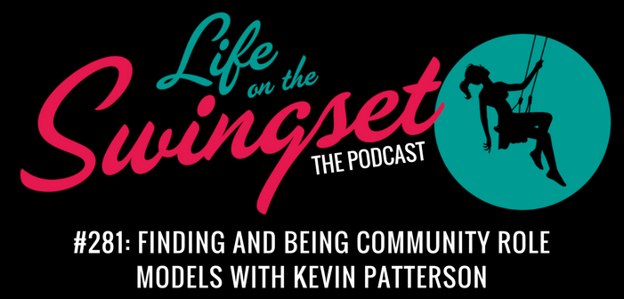 SS 281: Finding and Being Community Role Models w/ Kevin Patterson