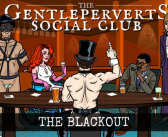 GPSC 016: The Blackout – The Gentleperverts' Social Club
