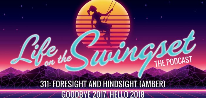 SS 311: Foresight and Hindsight (Amber) – Goodbye 2017, Hello 2018
