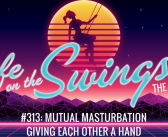 SS 313: Mutual Masturbation – Giving Each Other a Hand