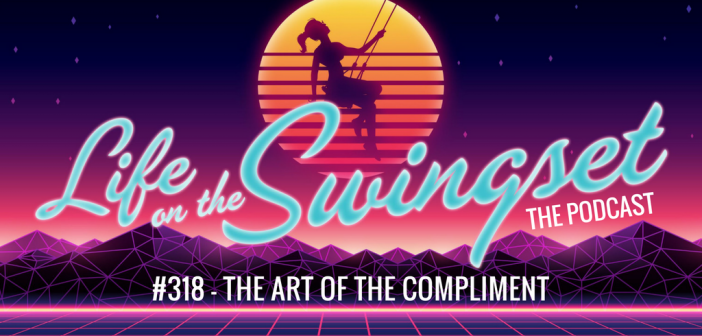 SS 318: The Art of the Compliment