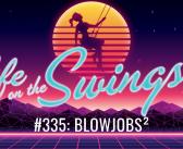 SS 335: Blowjobs²