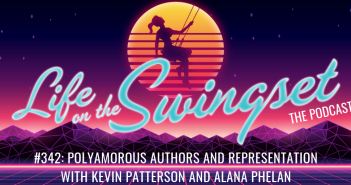 SS 342: Polyamorous Authors and Representation, with Kevin Patterson and Alana Phelan