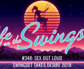 SS 348: Sex Out Loud at Swingset Takes Desire 2018