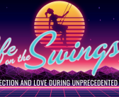 SS 375: Connection and Love During Unprecedented Times – Friday Night Delights with the Swingset